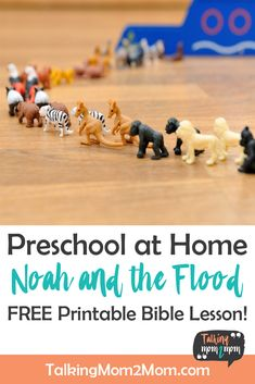 Preschool at Home: Noah and the Flood Bible Lesson