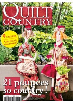 Quilt Country hors série 17 - 21 poupées so country | Editions de Saxe