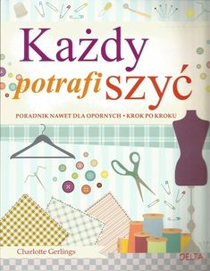 Sewing Clothes, Diy Clothes, Nifty Diy, Good Advice, Couture, Diy Fashion, Books To Read, Diy And Crafts, Sewing Patterns