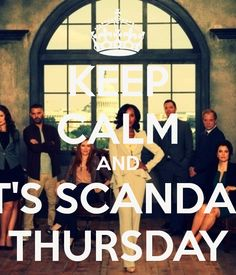 keep calm scandel | KEEP CALM AND IT'S SCANDAL THURSDAY