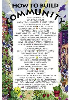 How to build community. From the blog of Kirsche Ahlers.  ***If we could do even some of these, the world would be such a better place!!!
