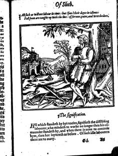 "arms folded -- here denoting idleness, downed tools -- read the ""Signification"". One of the woodcuts in Stephen Batman's ""A christall glasse of Christian reformation (1569) -- image via EEBO"