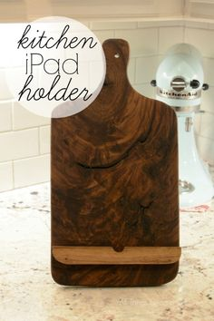 Kitchen iPad Holder - All Things Heart and Home