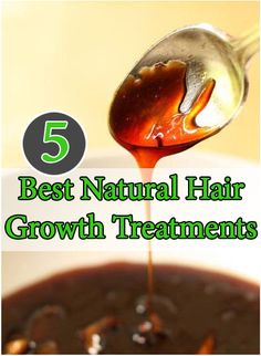 5 Best natural hair growth treatments.