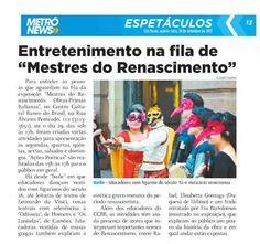 Veículo: jornal Metrô News (19/9/2013).