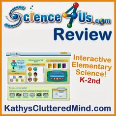 """Kathys Cluttered Mind: Science4Us.com Interactive Online Elementary #Science Review """"Science4Us.com is a complete science curriculum that also incorporates cross-curricular activities such as math and language arts. The program is very flexible and offers something for every #homeschool style and family lifestyle."""""""