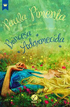 Princesa Adormecida(Livro Nacional ) – Paula Pimenta – #Resenha |Biblioteca Desajeitada