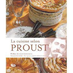 Anne Borel - La cuisine selon Proust