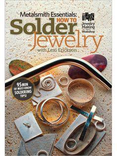 Metalsmith Essentials How to Solder Jewelry DVD - Interweave