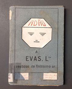 """""""Adão & Evas, lda: vestidos de finissimo ar"""" Paulo de Cantos 1925 tipografia d'O Póveiro Povoa do Varzim"""