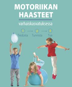 Etusivu - Innostun liikkumaan Motor Activities, Toddler Activities, Physical Education, Special Education, Kindergarten Crafts, Gross Motor Skills, Occupational Therapy, Social Platform, Pre School