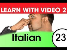 Learn Italian with Video - How to Put Feelings into Italian Words