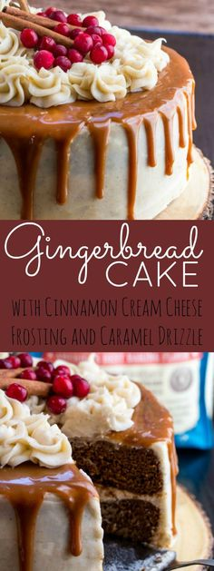Gingerbread Cake with Cinnamon Cream Cheese Buttercream and Caramel Drizzle is a great festive holiday dessert!