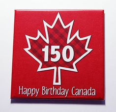 Canada 150 Magnet, Magnet, Canada 150th, Kitchen Magnet, Fridge magnet, Canada Day, Maple Leaf, Red, White, Canada's 150th birthday (7127) by KellysMagnets on Etsy Happy Birthday Canada, Canada Party, Canada 150, Magnets, Cake Decorating, Decorating Ideas, Atc, My Love, Pride