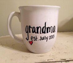 Pregnancy announcement mug, grandma mug. Our Baby, Baby Boy, Grandma Mug, Everything Baby, Baby Time, Baby Bumps, Baby Fever, Future Baby, Baby Shower