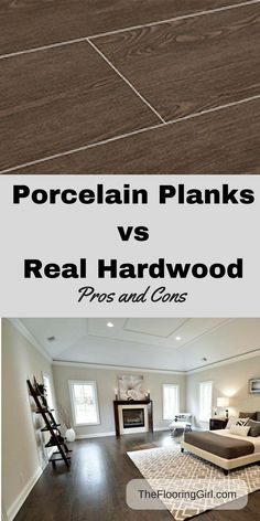Solid hardwood vs porcelain tiles that look like wood - pros and cons.  Which is better tile planks or natural wood flooring?   These are sometimes called porcelain wood tiles, ceramic wood tiles, porcelain planks.