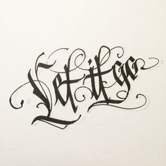 Let the week go. Calligraphy Words, Penmanship, Modern Calligraphy, Tattoo Lettering Styles, Brush Lettering, Hand Lettering, Graffiti Lettering, Typography Letters, Beautiful Handwriting