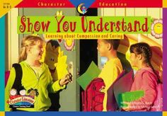 Show You Understand (Character Education Readers) by Regina Burch,http://www.amazon.com/dp/1574718355/ref=cm_sw_r_pi_dp_nwDKsb03MS8MADVM