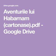 Aventurile lui Habarnam (cartonase).pdf - Google Drive Google Drive, Pdf