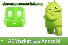 Descargar AC Market para android y descubre nuevas aplicaciones