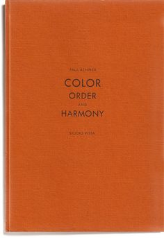 Color, Order and Harmony by Paul Renner
