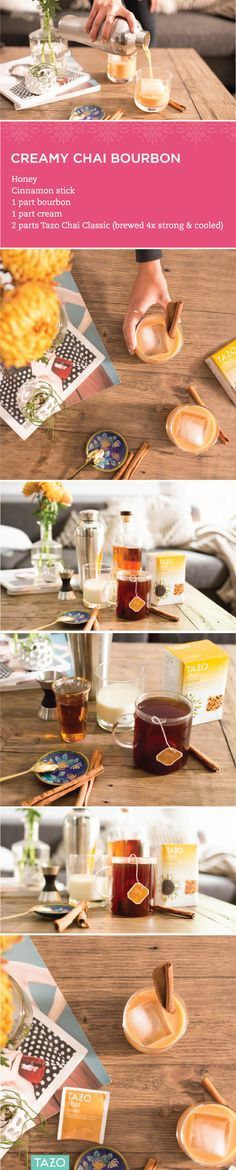 Meet your new go-to fall cocktail! Brew 4 bags of Tazo Chai Classic in an 8-ounce mug and set aside to cool. Mix 1 part bourbon, 1 part cream and 2 parts tea together and pour over ice. Add honey to taste and garnish with a cinnamon stick.