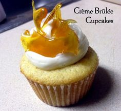 Creme Brûlée Cupcakes - Rossy will be so excited!  His favorite dessert and I refuse to make the custard, too much work and I somehow always screw it up!