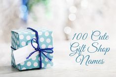 Who doesn't love a giving and receiving gifts? If you're going into the gift-giving business, then you'll need a great shop name! My gift to you is 100 cute gift shop name ideas! Push Gifts, Push Presents, Gift Shop Names, Holiday Gifts, Christmas Gifts, Trousseau Packing, Birth Gift, Unique Gifts, Handmade Gifts