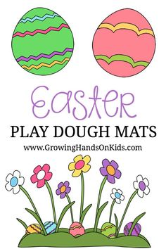 Easter themed play dough mats for kids.     #Easter #PlayDohMats #PlayDoughMats #SensoryActivity #SensoryPlay #FineMotorActivity #FineMotor #FineMotorSkills