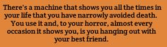 Well that settles it, your best friend is death, and is tired of waiting for you to join him eternally. Writer Prompts, Daily Writing Prompts, Book Prompts, Dialogue Prompts, Creative Writing Prompts, Book Writing Tips, Story Prompts, Writing Resources, Writing Help