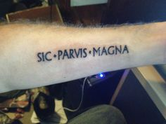 """""""sic parvis magna"""" -- Greatness, from small beginnings."""