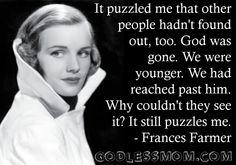 Frances Farmer - atheism, atheist, religion