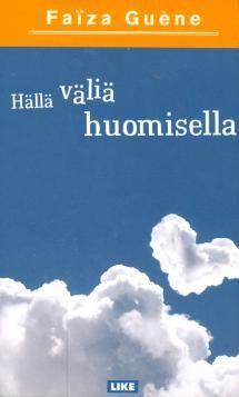 Hällä väliä huomisella | Kirjasampo.fi - kirjallisuuden kotisivu