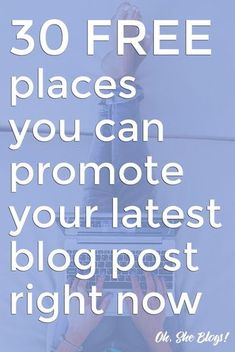 Blogging tips: Writing is the easy part. Now you have to promote. Here are 30…