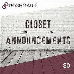 Closet Announcements Updates: -New Arrivals: Coming 12/03/16 -Next Shipment: 11/30/16  Notations: -Bundles of 2+ items receive a discount of 15% -Hold Policy: Up to 2 weeks. Items not checked out by date specified on held listing will be returned to inventory.  -Shipping: I ship out all orders within 1-2 days. Please tell me if you need me to hold your shipment for upcoming additions otherwise they will be sent out as per Poshmark's labeling. Viscosity Other