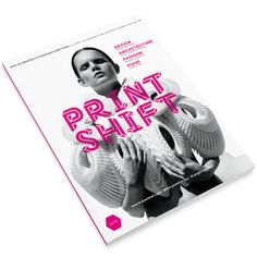 3D printing fashion article from Print Shift