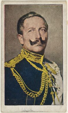 Card No. 3, Emperor William II of Germany, from the World War I Scenes series (T121) issued by Sweet Caporal Cigarettes, ca. 1914. The Metropolitan Museum of Art, New York. The Jefferson R. Burdick Collection, Gift of Jefferson R. Burdick (Burdick 246, T121.3)