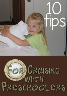 10 Tips For Cruising with Preschoolers .  White noise app for cell phone, but dollar store toys, bring sand toys, bring snacks for shows.