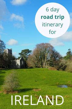 Adoration 4 Adventure's 6 day road trip itinerary for Ireland and Northern Ireland, including stops in Dublin, Cork, Dingle, Cliffs of Moher and Belfast.