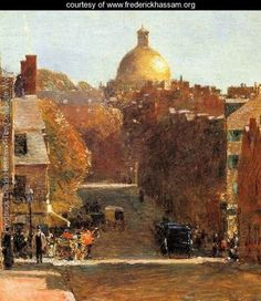 Mount Vernon Street, Boston - Frederick Childe Hassam   A view of Beacon Hill with the State house beautiful in the background.  I have walked this street daily in my youth.
