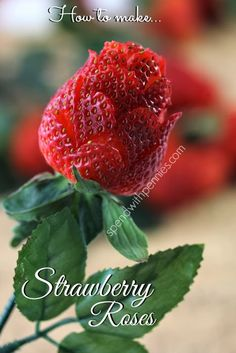 Make strawberry roses for your Derby party