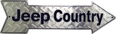 "All Things Jeep - ""Jeep Country"" Arrow Sign"