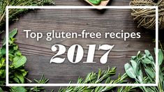 Our 5 Most Mouthwatering Recipes 2017