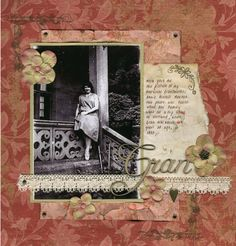 My Gran ~ Richly colored heritage page with nice layering of elements.