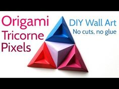 Origami Tricorne Pixels to Make Stunning DIY Paper Wall Art - YouTube