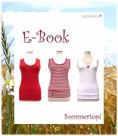 Schnitt,Schnittmuster,Ebook,Nähanleitung für Sommertops    ...das Ebook zu einer dazu passenden, lässigen Hose (kurz oder lang) findest Du hier in meinem Shop:    http://de.dawanda.com/product/31009853-die-sch
