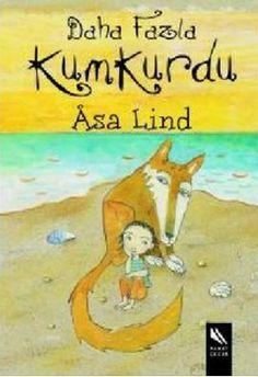 daha fazla kumkurdu - asa lind - kanat kitap  http://www.idefix.com/kitap/daha-fazla-kumkurdu-asa-lind/tanim.asp