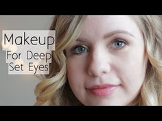 How To Apply Makeup For Deep Set Eyes - Everyday Natural Look - YouTube