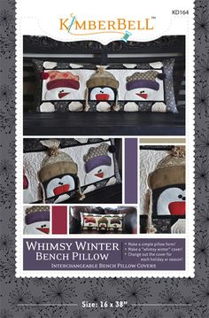 Whimsy Winter Bench Pillow By Christopherson, Kim  - Whimsy Winter - Start by making one large bench pillow form. Then change out a new cover for that pillow form for each season or holiday! This is the idea behind a new line of patterns for interchangeable bench pillow projects. First in the series, the Whimsy Winter Bench Pillow....perfect for January! Great to use for a Winter project.  Instructions for making the pillow form, as well as the Whimsy Winter Cover are included.  Finished…
