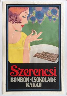 Szerencsi Bonbons Chocolate Cocoa Art Deco commercial poster 1928 Artist or Maker: Unknown Vintage Advertisements, Vintage Ads, Vintage Posters, Art Deco Posters, Ad Art, Card Maker, Artists Like, Illustrations And Posters, Bunt